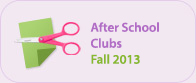 After School Clubs Spring 2013